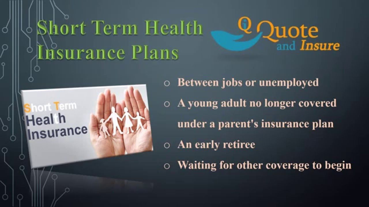 Want To Buy A Short Term Health Insurance Plan Find Out Best