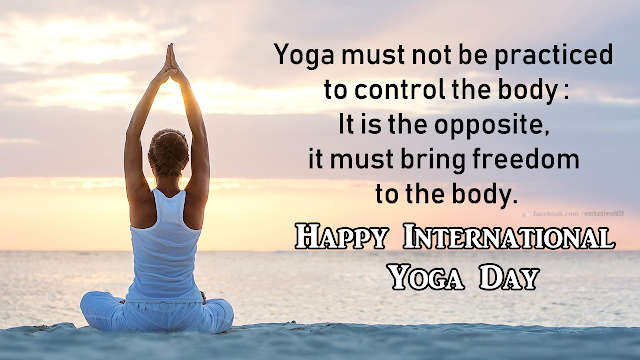 International Yoga Day Wishes Messages Greetings And Quotes International Yoga Day Yoga Day Happy International Yoga Day