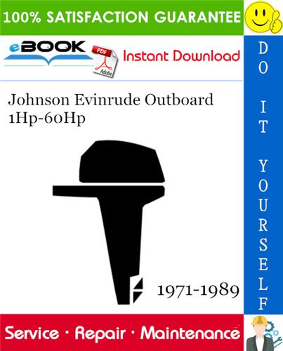 Johnson Evinrude Outboard 1hp 60hp Service Repair Manual 1971 1989 Download Repair Manuals Outboard Repair