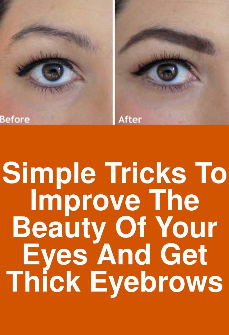 Simple Tricks To Improve The Beauty Of Your Eyes And Get Thick