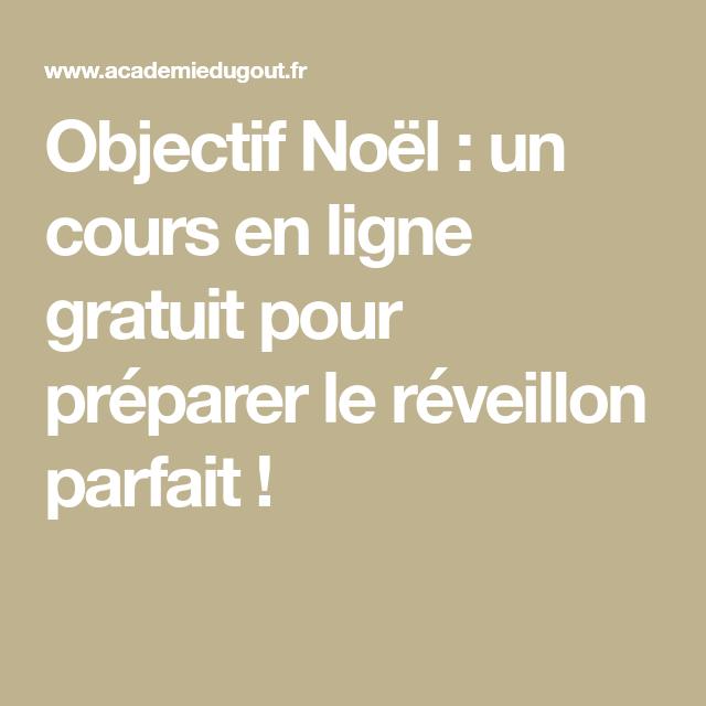 Objectif Noël Un Cours En Ligne Gratuit Pour Préparer Le - Cours de cuisine en ligne gratuit