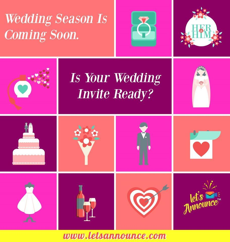 Wedding season is coming soon. Is your wedding invite ready? For Customized wedding invites Call us now or Log on to : www.letsannounce.com #Ietsannounce #wedding #weddinginvite