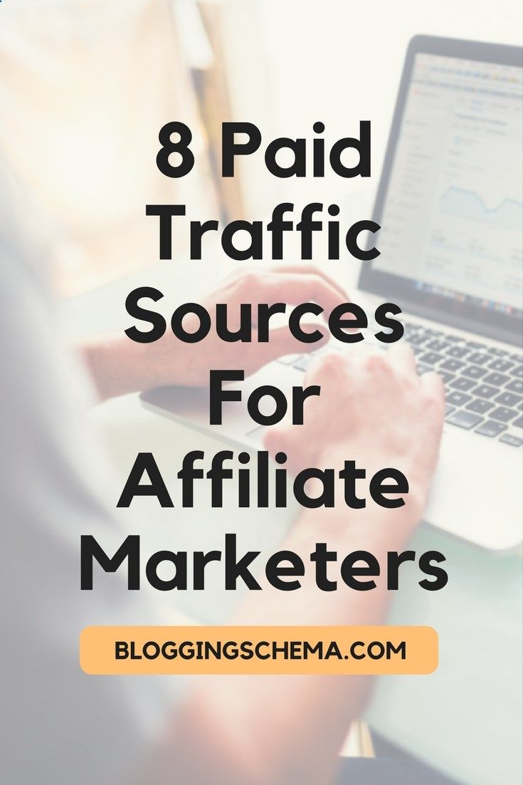 8 Paid Traffic Sources For Affiliate Marketers.