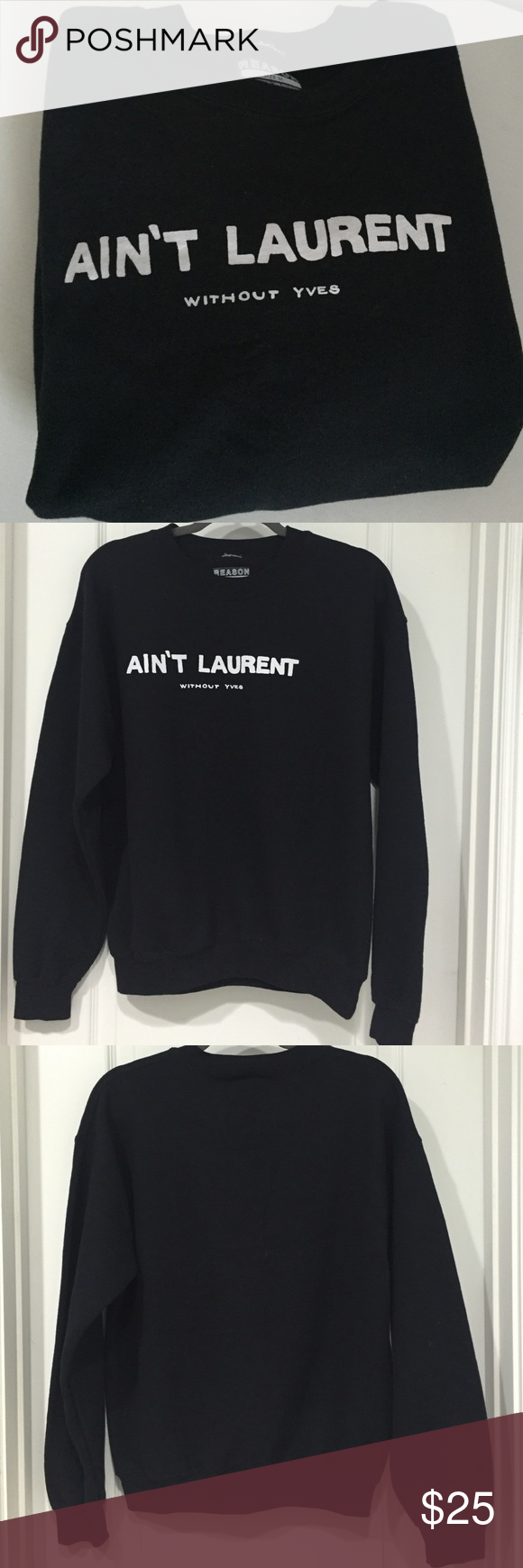 Ain T Laurent Without Yves Graphic Sweatshirt Graphic Sweatshirt Sweatshirts Sweatshirts Hoodie [ 1740 x 580 Pixel ]