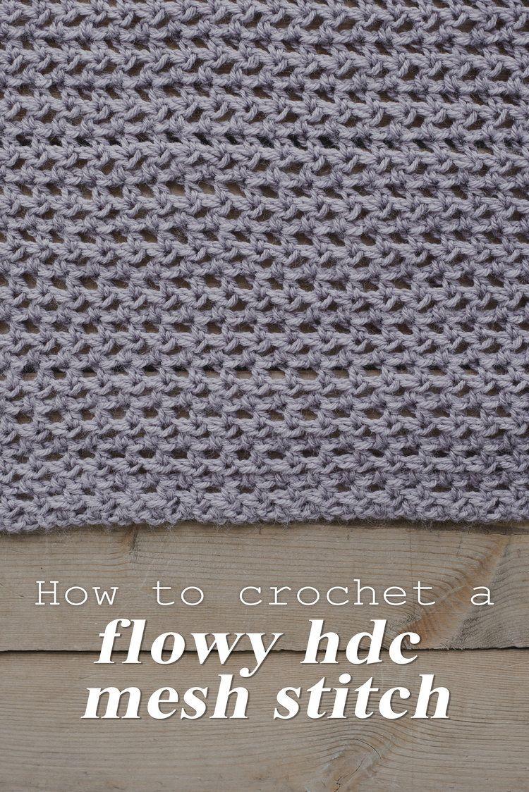 How To Crochet A Flowy Half Double Crochet Mesh Stitch Half Double Crochet Double Crochet Stitch Double Crochet