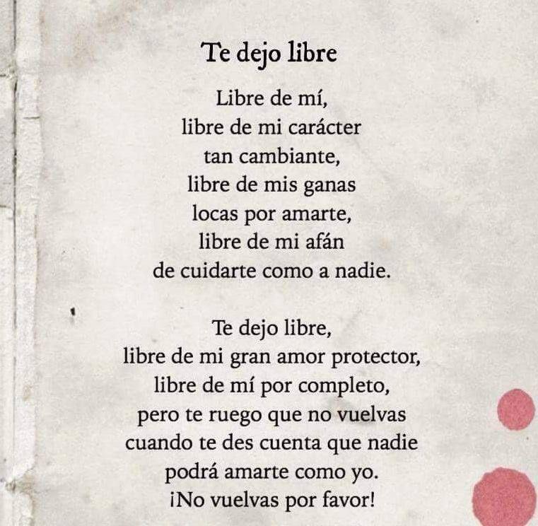 Te Dejo Libre No Vuelvas Por Favor Frases De Desamor