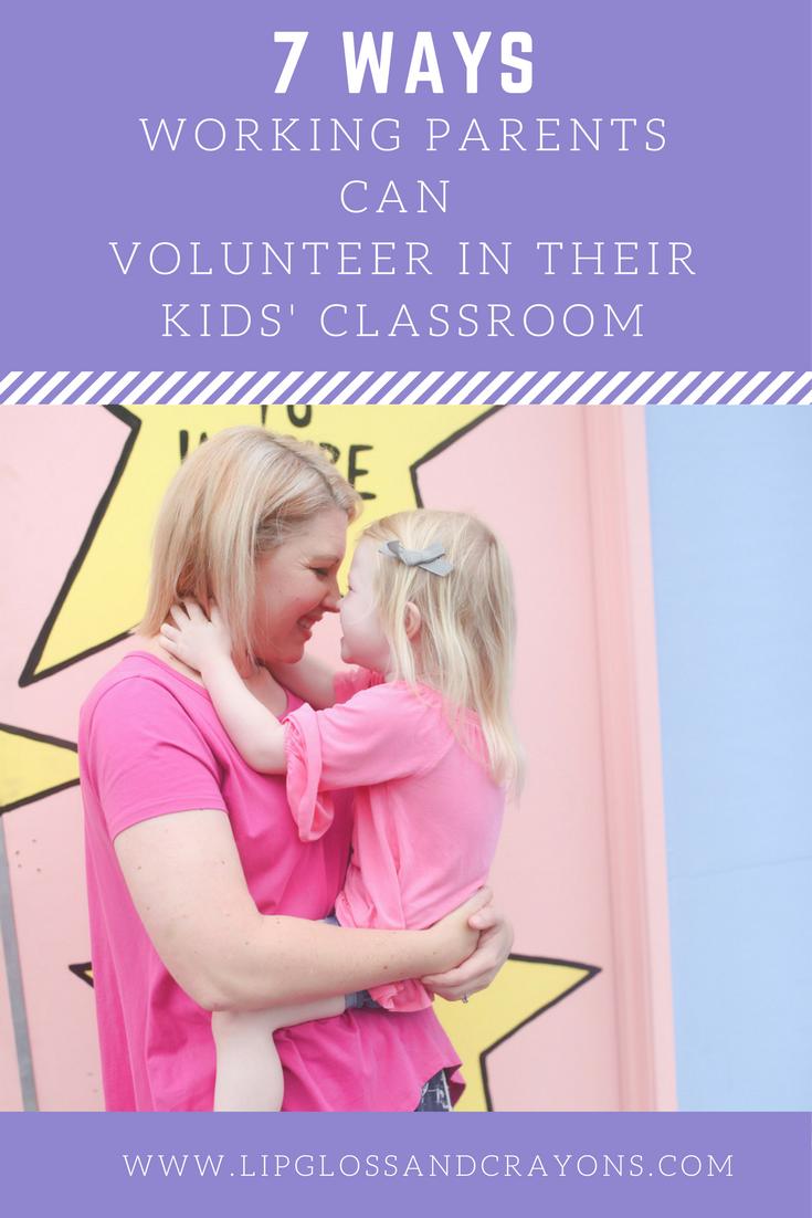 7 classroom volunteer ideas for working parents | classroom