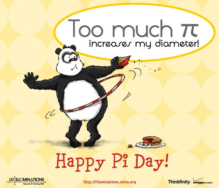 National Pi Day Quotes: Too Much Pi Increases My Diameter! Happy Pi Day