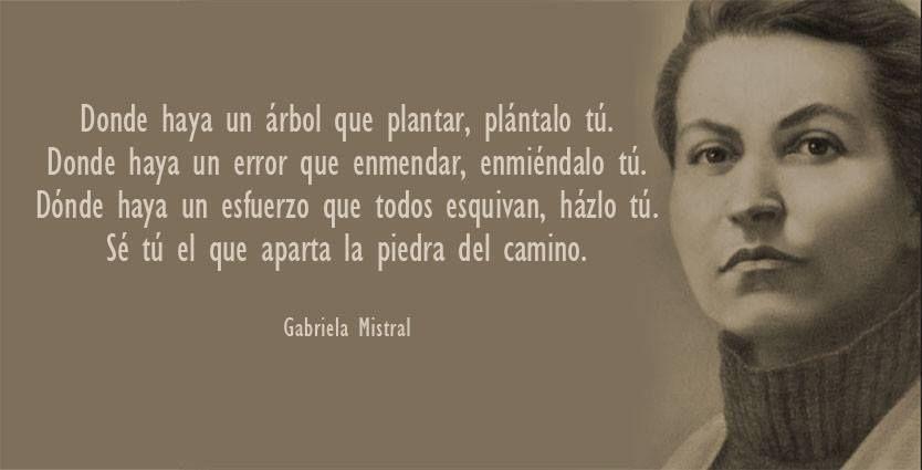 Gabriela Mistral Gabriel Mistral Citas En Español Y