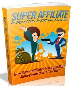 Learn how super affiliates make the most money with only 11% effort to create amazing results!