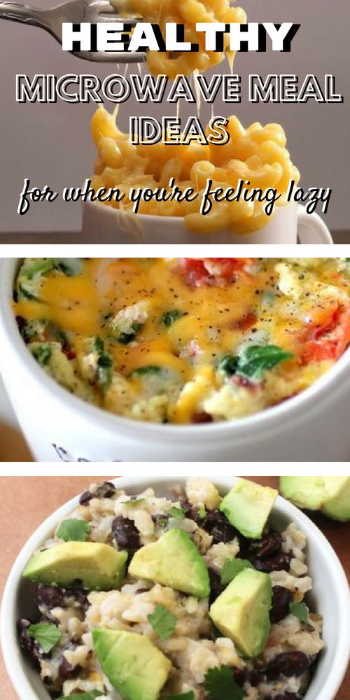 8 Healthy Microwave Meals For When You're Feeling Lazy Here's some yummy and healthy microwave meals when you're feeling lazy!