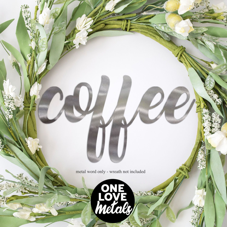 metal coffee sign, coffee bar sign, coffee Word Art, Word