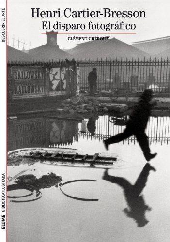 Henri Cartier-Bresson: El disparo fotográfico Biblioteca