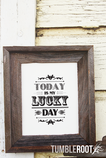 Today is My Lucky Day Print | Pinterest | Office works, Product ...