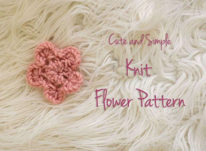 This Free Knit Flower Pattern And Video Tutorial Will Walk You