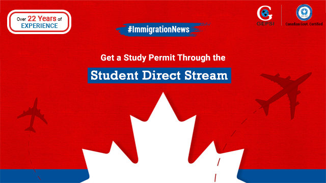 Get A Study Permit For Canada Faster Through Student Direct Stream