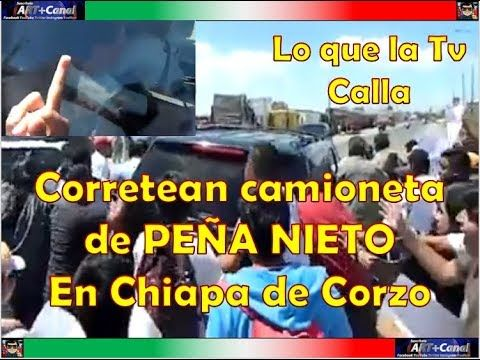 Corretean camioneta de PEÑA NIETO En Chiapa de Corzo