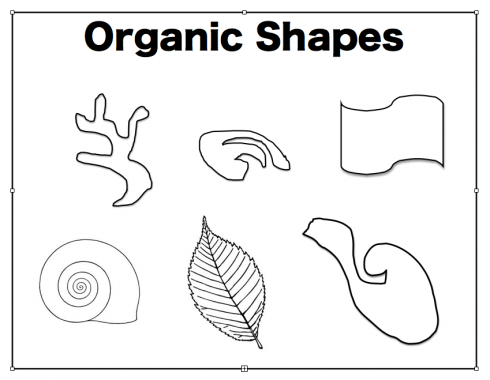 Organic Shapes, most of the time they look pretty natural