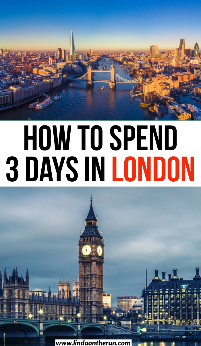 The Ultimate 3 Days In London Itinerary Linda On The Run In 2020 Travel Guide London Europe Travel Destinations Europe Travel