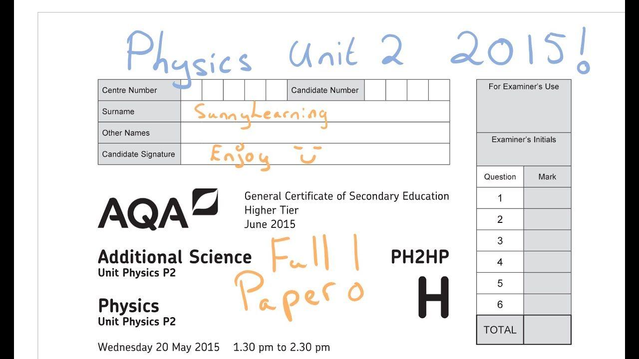 Gcse Physics 2015 Aqa Unit 2 Full Paper Ph2hp June Gcse Physics Physics Gcse Science