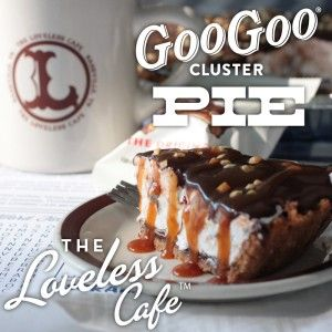Goo Goo Pie at the Loveless Cafe - Celebrating 100 Years of Goo Goo this October