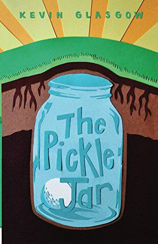 The Pickle Jar by [glasgow, kevin]