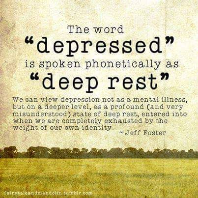 Sometimes Depression Can Feel Nothing At All Like Rest. Each Of Us Reserves  The Right To Define Depression Ourselves. Glad To Add Another Perspective  Of ...