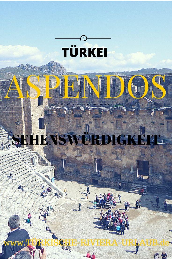 Aspendos Alles Uber Das Einzigartige Theater In Der Turkei Turkei Turkische Riviera Antalya