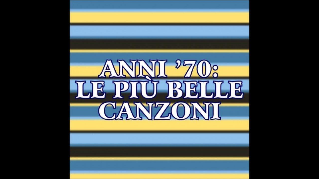 Musica italiana anni 70 (33 successi da ascoltare