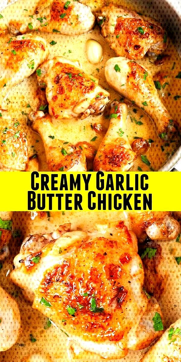 Creamy Garlic Butter Chicken with golden brown pan-fried chicken thighs and drumsticks in a rich an
