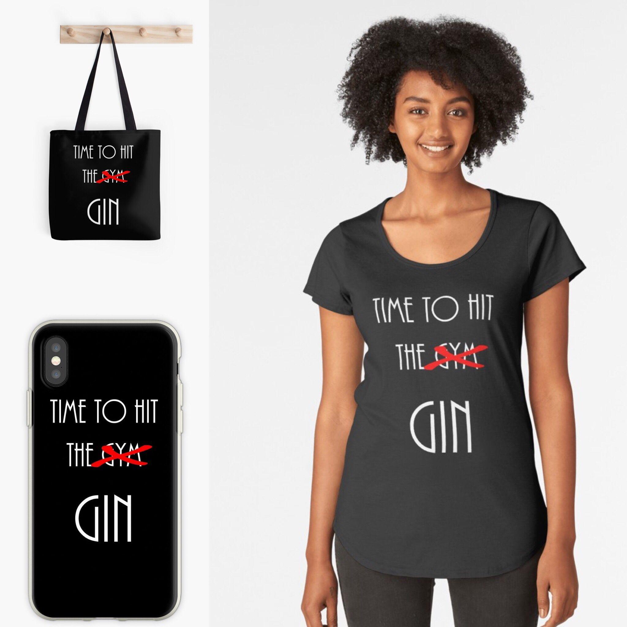 05bbffc0 gin #T-shirt #totebag #phonecase #gym #redbubble #funny | LBOL | Gin ...