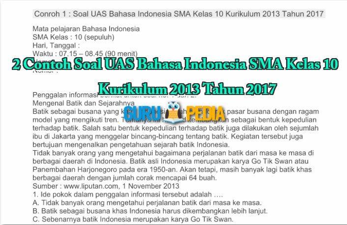 2 Contoh Soal Uas Bahasa Indonesia Sma Kelas 10 Kurikulum 2013 Tahun