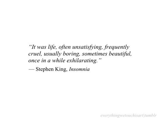 Insomnia Stephen King Quotes - Google Search