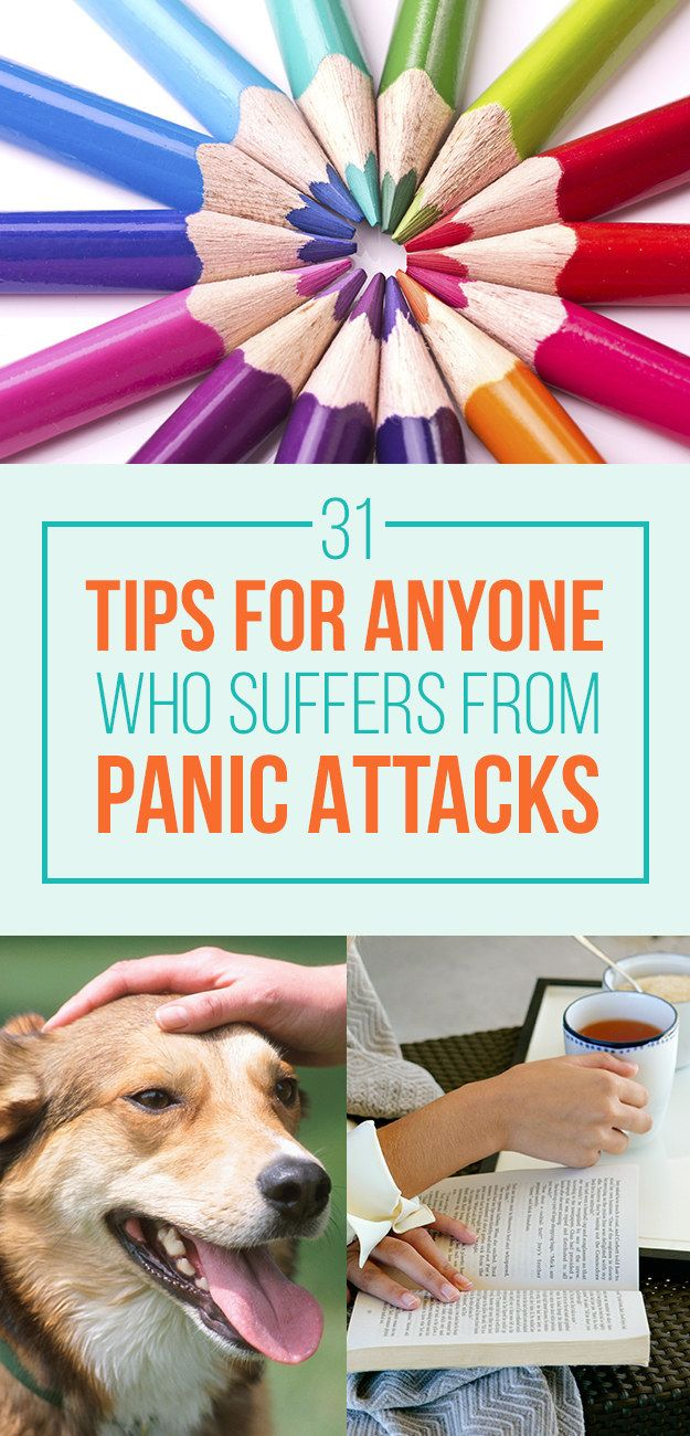 31 Actually Helpful Tips For Dealing With Panic Attacks