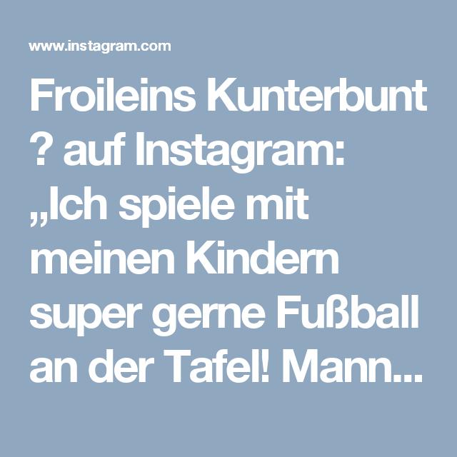 Froileins Kunterbunt Auf Instagram Ich Spiele Mit Meinen