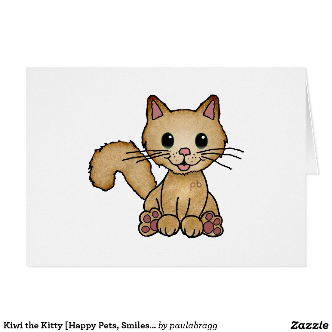 Kiwi The Kitty Cute Animal Note Cards Adorable Cartoon Pets Brighten Someone S Day And Put A Smile On Someon Cute Cartoon Animals Cartoon Gift Happy Animals