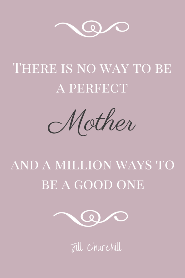 A Perfect Mother mothers day quotes | fruziowato mądrkowate ...