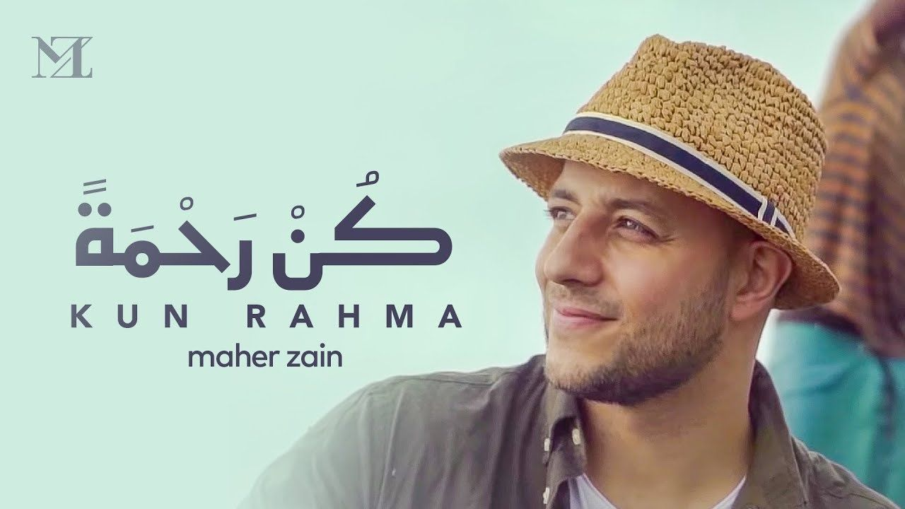 Maher Zain Kun Rahma ماهر زين كن رحمة Music Video On Screen Ly Maher Zain Music Video Song Music Videos