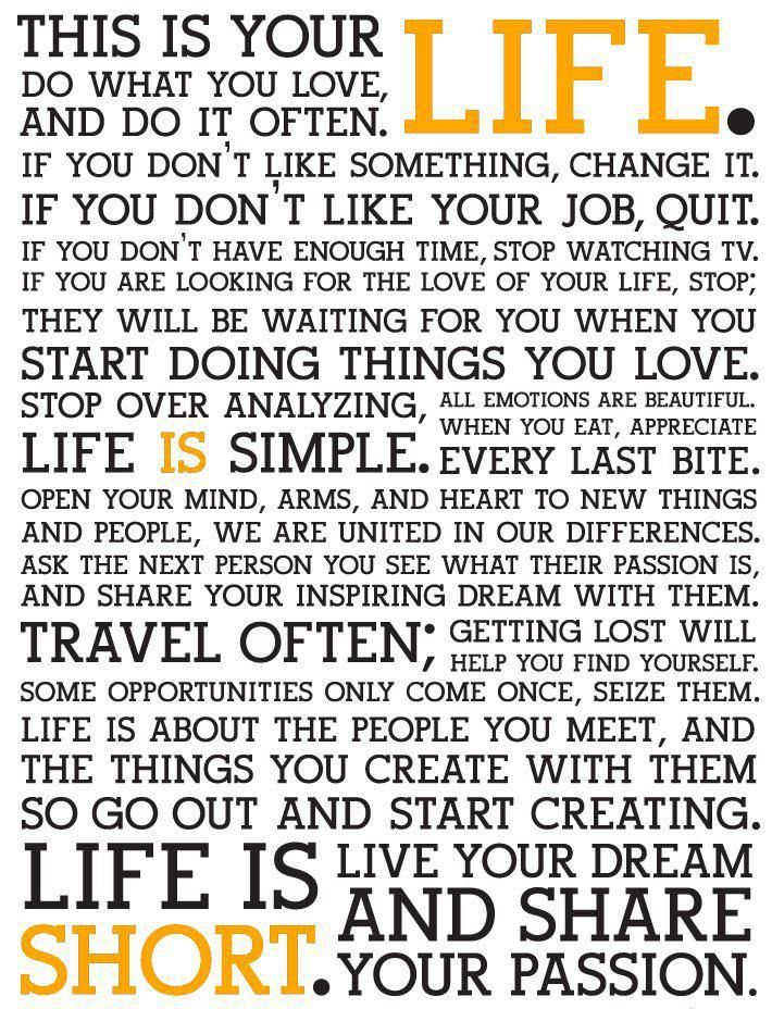 This is your life. - Holstee Manisfesto