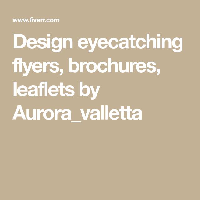 Design eyecatching flyers, brochures, leaflets by Aurora_valletta