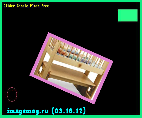 Glider Cradle Plans Free  - The Best Image Search
