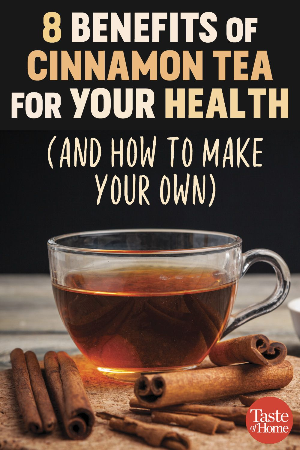 8 Good For You Reasons To Drink Cinnamon Tea Plus How To Make Your Own Cinnamon Benefits Cinnamon Health Benefits Cinnamon Tea Benefits