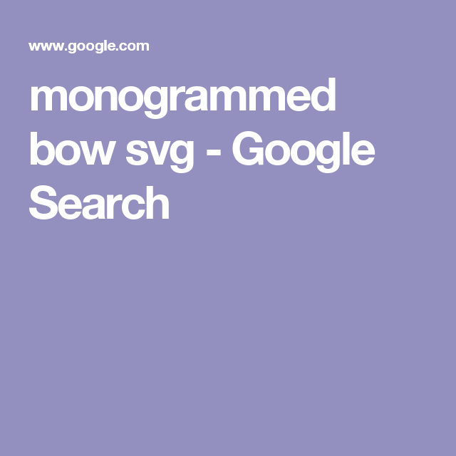 monogrammed bow svg - Google Search