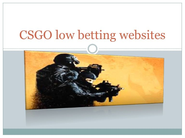 Csgo Low Gambling
