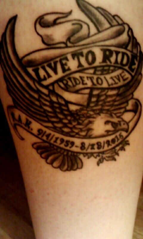 Harley Davidson Memorable Tattoo For My Dad Who Passed Away 8 28 2015 Make Tattoo S Tattoo Tattoos