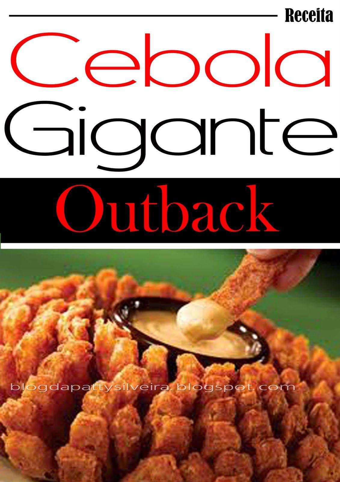 Blog da Patty Silveira: Receita: Cebola Gigante do Outback