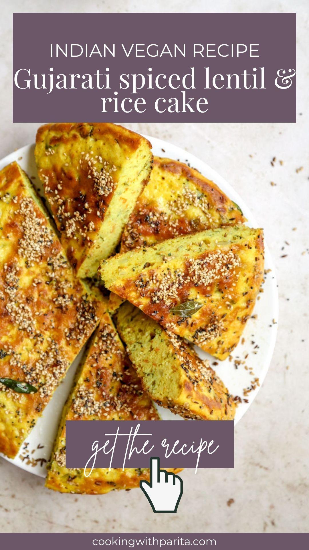Handvo (Spicy Rice + Lentil Cake) - Indian Plant B