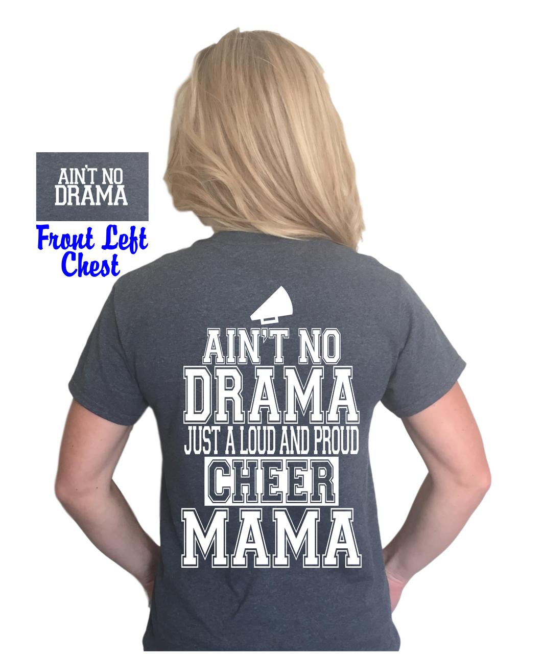 f21460643 Ain't no drama just a loud and proud cheer mama shirt, cheer mom t-shirt