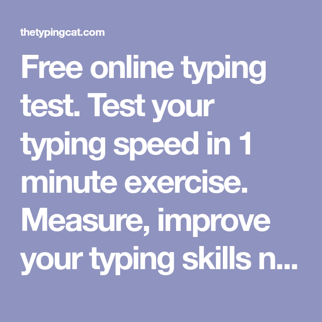 Free online typing test  Test your typing speed in 1 minute