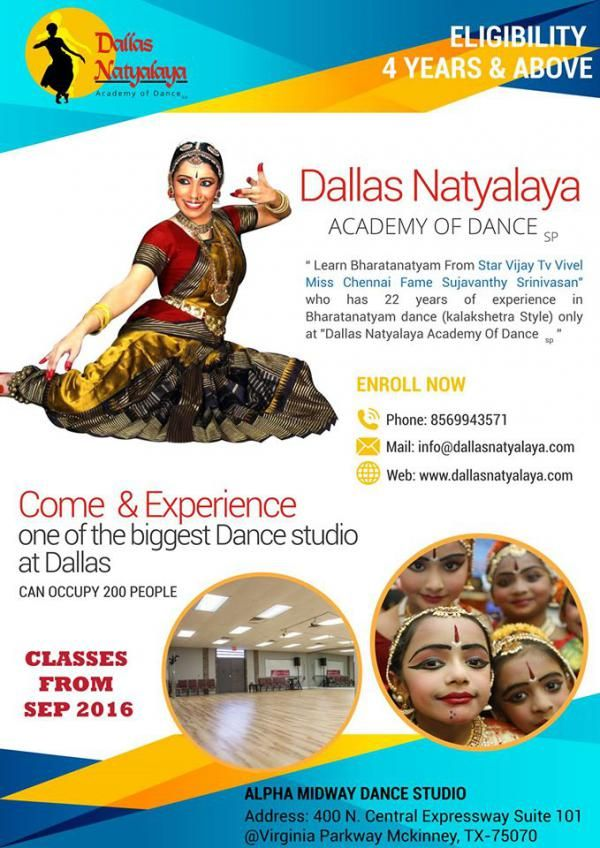 Dallas Natyalaya Academy of Dance Schedule 	Thu, 01 Sep 2016 - Sat, 01 Oct 2016  10:30 AM-11:30 AM Venue 	400 N. Central Expressway Suite 101 @ Virginia Parkway Virginia Parkway Dallas, Texas 75070